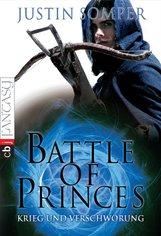 Justin  Somper - Battle of Princes - Krieg und Verschwörung