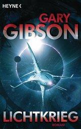 Gary  Gibson - Lichtkrieg