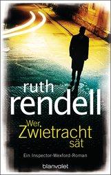 Ruth  Rendell - Wer Zwietracht sät