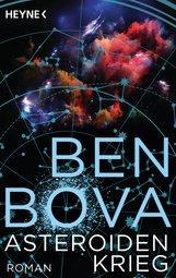 Ben  Bova - Asteroidenkrieg