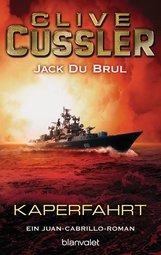 Clive  Cussler, Jack  DuBrul - Kaperfahrt