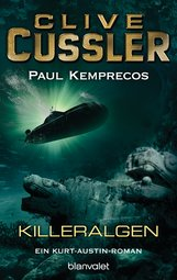 Clive  Cussler, Paul  Kemprecos - Killeralgen
