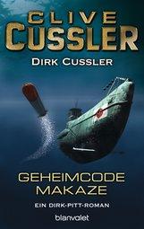 Clive  Cussler, Dirk  Cussler - Geheimcode Makaze