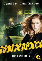 Jennifer Lynn  Barnes - The Gifted - Auf ewig dein