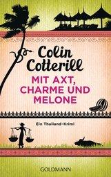 Colin  Cotterill - Mit Axt, Charme und Melone - Jimm Juree 3