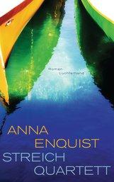 Anna  Enquist - Streichquartett