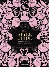 Nina  Garcia - Der Styleguide