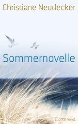 Christiane  Neudecker - Sommernovelle