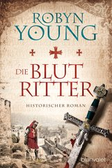 Robyn  Young - Die Blutritter