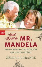 Zelda  la Grange - Good Morning, Mr. Mandela