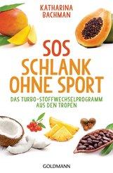 Katharina  Bachman - SOS Schlank ohne Sport