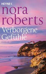 Nora  Roberts - Verborgene Gefühle