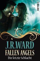 J. R.  Ward - Fallen Angels - Die letzte Schlacht