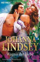 Johanna  Lindsey - Wagnis der Liebe