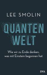 Lee  Smolin - Quantenwelt