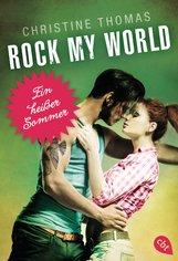 Christine  Thomas - Rock My World - Ein heißer Sommer