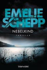 Emelie  Schepp - Nebelkind