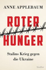 Anne  Applebaum - Roter Hunger