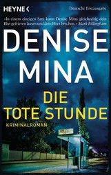 Denise  Mina - Die tote Stunde