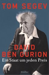Tom  Segev - David Ben Gurion
