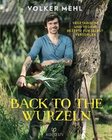 Volker  Mehl - Back to the Wurzeln