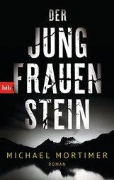 Michael  Mortimer - Der Jungfrauenstein