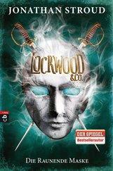 Jonathan  Stroud - Lockwood & Co. - Die Raunende Maske