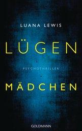 Luana  Lewis - Lügenmädchen