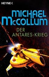 Michael  McCollum - Der Antares-Krieg