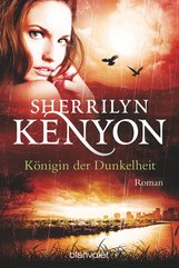 Sherrilyn  Kenyon - Königin der Dunkelheit