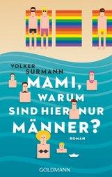 Volker  Surmann - Mami, warum sind hier nur Männer?
