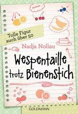 Nadja  Nollau - Wespentaille trotz Bienenstich