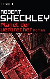 Robert  Sheckley - Planet der Verbrecher