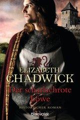 Elizabeth  Chadwick - Der scharlachrote Löwe