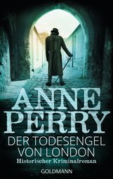 Anne  Perry - Der Todesengel von London