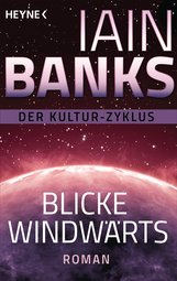 Iain  Banks - Blicke windwärts
