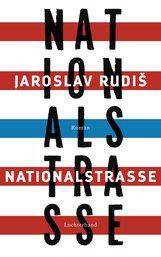 Jaroslav  Rudiš - Nationalstraße