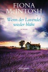 Fiona  McIntosh - Wenn der Lavendel wieder blüht
