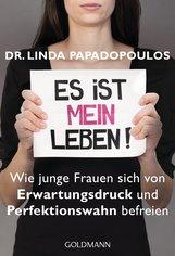 Linda  Papadopoulos - Es ist MEIN Leben!