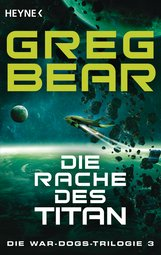 Greg  Bear - Die Rache des Titan