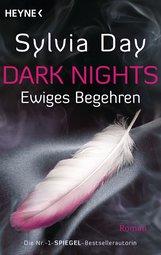 Sylvia  Day - Dark Nights - Ewiges Begehren