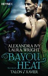 Alexandra  Ivy, Laura  Wright - Bayou Heat - Talon und Xavier