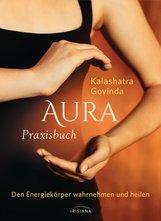Kalashatra  Govinda - Aura Praxisbuch