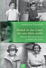 Andrea von Treuenfeld - Zurück in das Land, das uns töten wollte