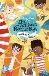 Dana Alison  Levy - Die verflixten Fletcher Boys machen Ferien