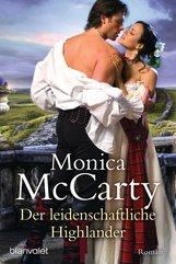 Monica  McCarty - Der leidenschaftliche Highlander
