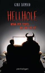 Gina  Damico - Hellhole - Wenn der Teufel bei dir los ist …