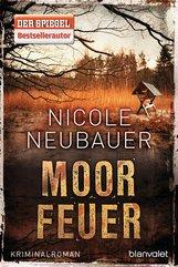 Nicole  Neubauer - Moorfeuer
