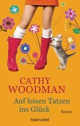 Cathy  Woodman - Auf leisen Tatzen ins Glück