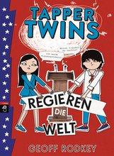 Geoff  Rodkey - Tapper Twins - Regieren die Welt